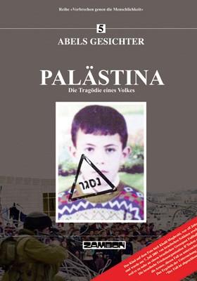 Palästina - Ethinsche Säuberung und Widerstand
