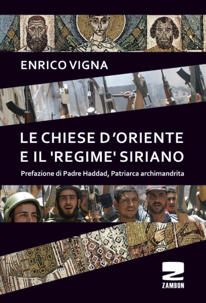 """Le Chiese d'oriente e il """"regime"""" siriano"""