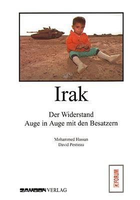 Irak - Der Widerstand / Auge in Auge mit den Besatzern