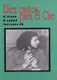 Diez Cantos para el Che - Una alegoría al Che