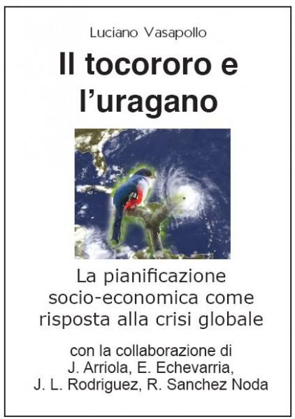 Il tocororo e l'uragano - La pianificazione socio-economica come risposta alla crisi globale