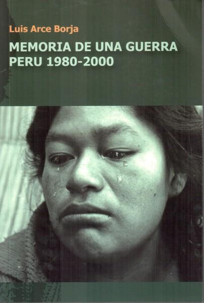 Memória de una guerra - Peru 1980-2000