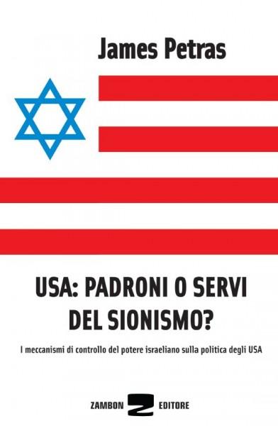 USA: padroni o servi del sionismo - I meccanismi di controllo del potere israeliano sulla politica d