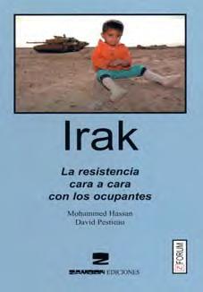 Irak - La resistencia cara a cara con los ocupantes
