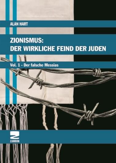 ZIONISMUS: DER WIRKLICHE FEIND DER JUDEN