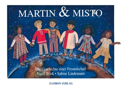 Martin und Misto - Die Geschichte einer Freundschaft