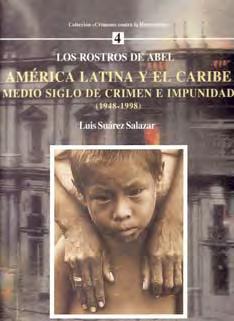 América Latina y el Caribe - Medio Siglo de crímenes e impunidad (1948-1998)