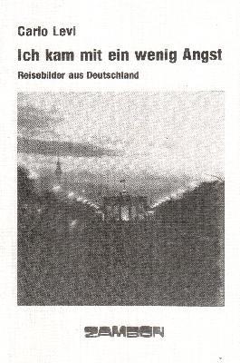 Ich kam mit ein wenig Angst. - Reisebilder aus Deutschland