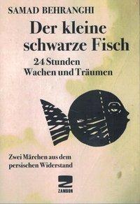 Der kleine schwarze Fisch /24 Stunden Wachen und Träumen