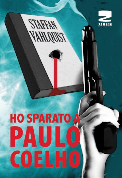 Ho sparato a Paulo Coelho