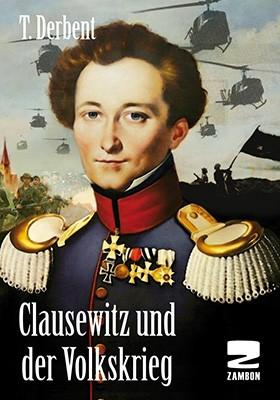 Clausewitz und der Volkskrieg, T. Derbent