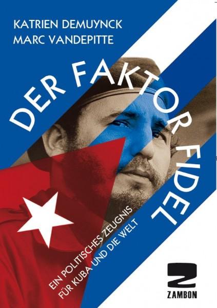 Der Faktor Fidel