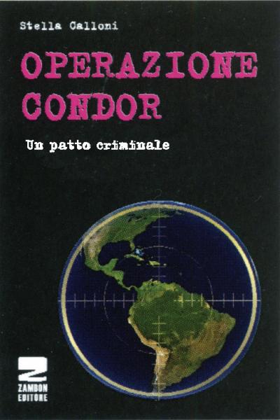 Operazione Condor - Un patto criminale
