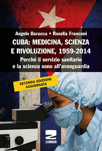 CUBA: MEDICINA, SCIENZA E RIVOLUZIONE, 1959-2014