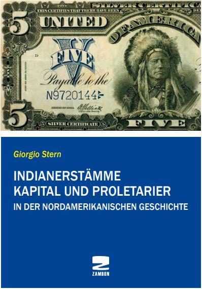 Indianerstämme Kapital und Proletarier in der nordamerikanischen Geschichte