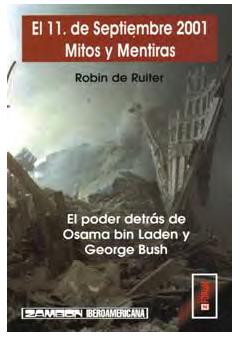 El 11 de Septiembre 2001 - Mitos y Mentiras
