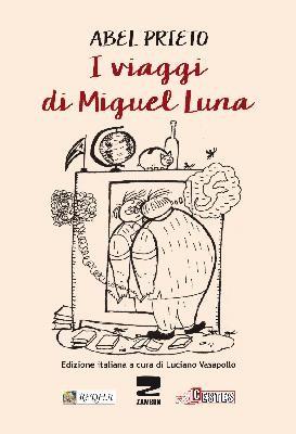 I VIAGGI DI MIGUEL LUNA