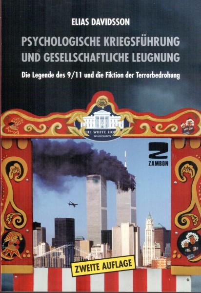 Psychologische Kriegsführung und gesellschaftliche Leugnung. Die Legende des 9/11 und die Fiktion de
