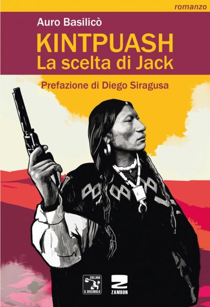 Auro Basilicò KINTPUASH La scelta di Jack Prefazione di Diego Siragusa