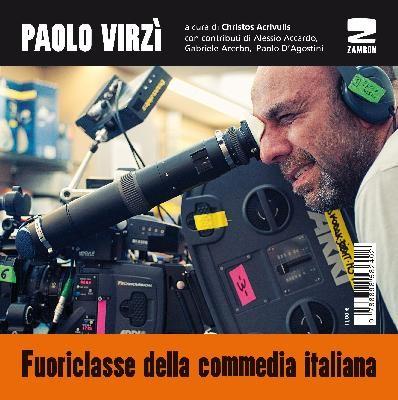 PAOLO VIRZÌ. Fuoriclasse della commedia italiana