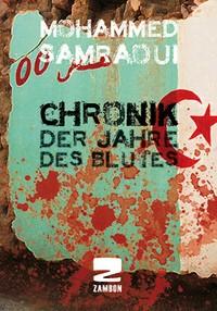 Chronik der Jahre des Blutes, Mohamed Samraoui