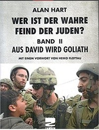 Wer ist der wahre Feind der Juden, Band 2: Aus David wird Goliath