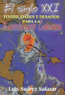 El Siglo XXI - Posibilidades y Desafíos para la Revolución Cubana