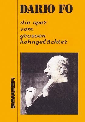 Die Oper vom grossen Hohngelächter