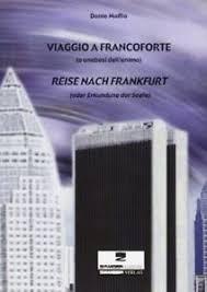 Reise nach Frankfurt oder Erkundung der Seele