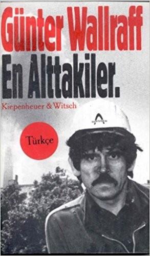 Günter Wallraff- En Alttakiler