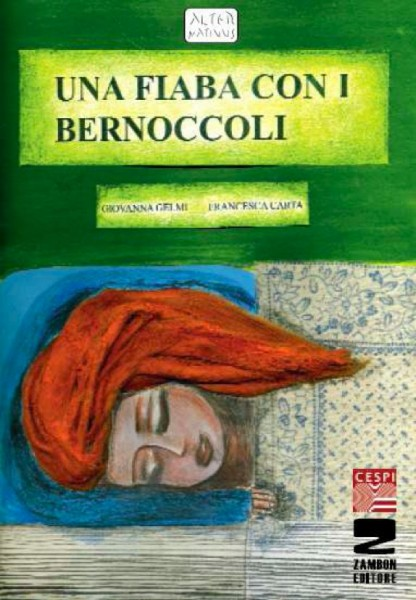 Una fiaba con i bernoccoli Giovanna Gelmi/Francesca Carta