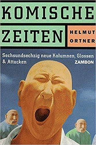 Komische Zeiten 66 neue Kolumnen, Glossen und Attacken (Deutsch)